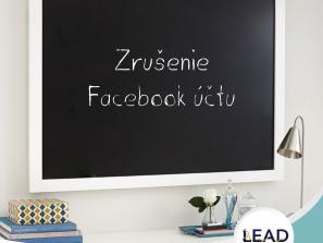 Lead sk online marketing - Zrušenie Facebook účtu