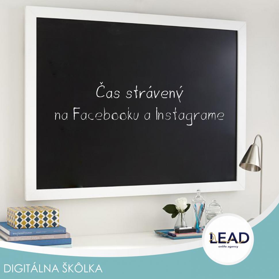 Lead sk online marketing- #Čas strávený na Facebooku a Instagrame 2