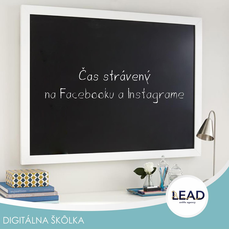 Lead sk online marketing- #Čas strávený naFacebooku aInstagrame 2