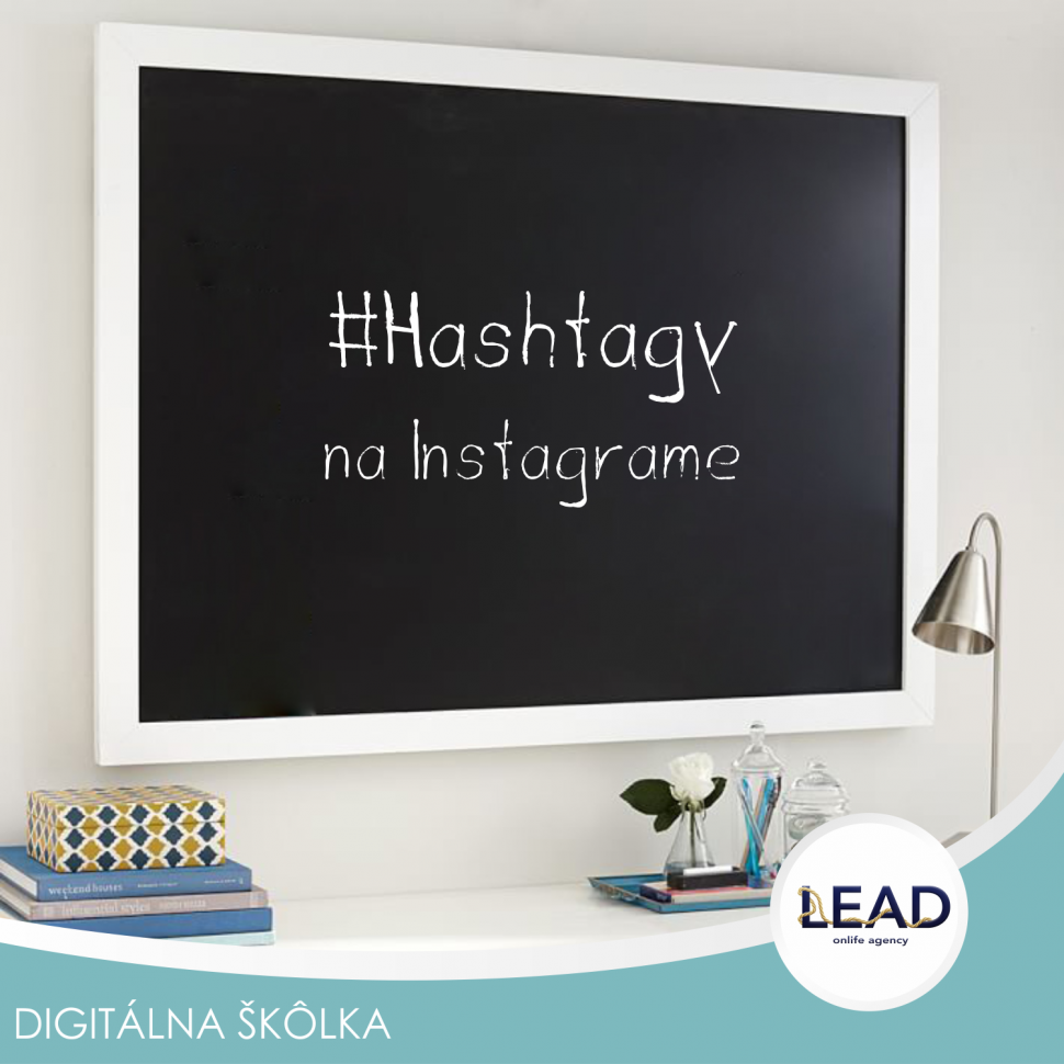 Lead sk online marketing- #Hashtagy na Instagrame