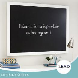 Lead sk online marketing- # Plánovanie príspevkov na Instagram 1.